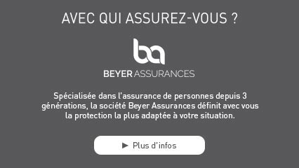 AVEC QUI ASSUREZ-VOUS ? Spécialisée dans l'assurance de personnes depuis 3 générations, la société Beyer Assurances définit avec vous la protection la plus adaptée à votre situation.