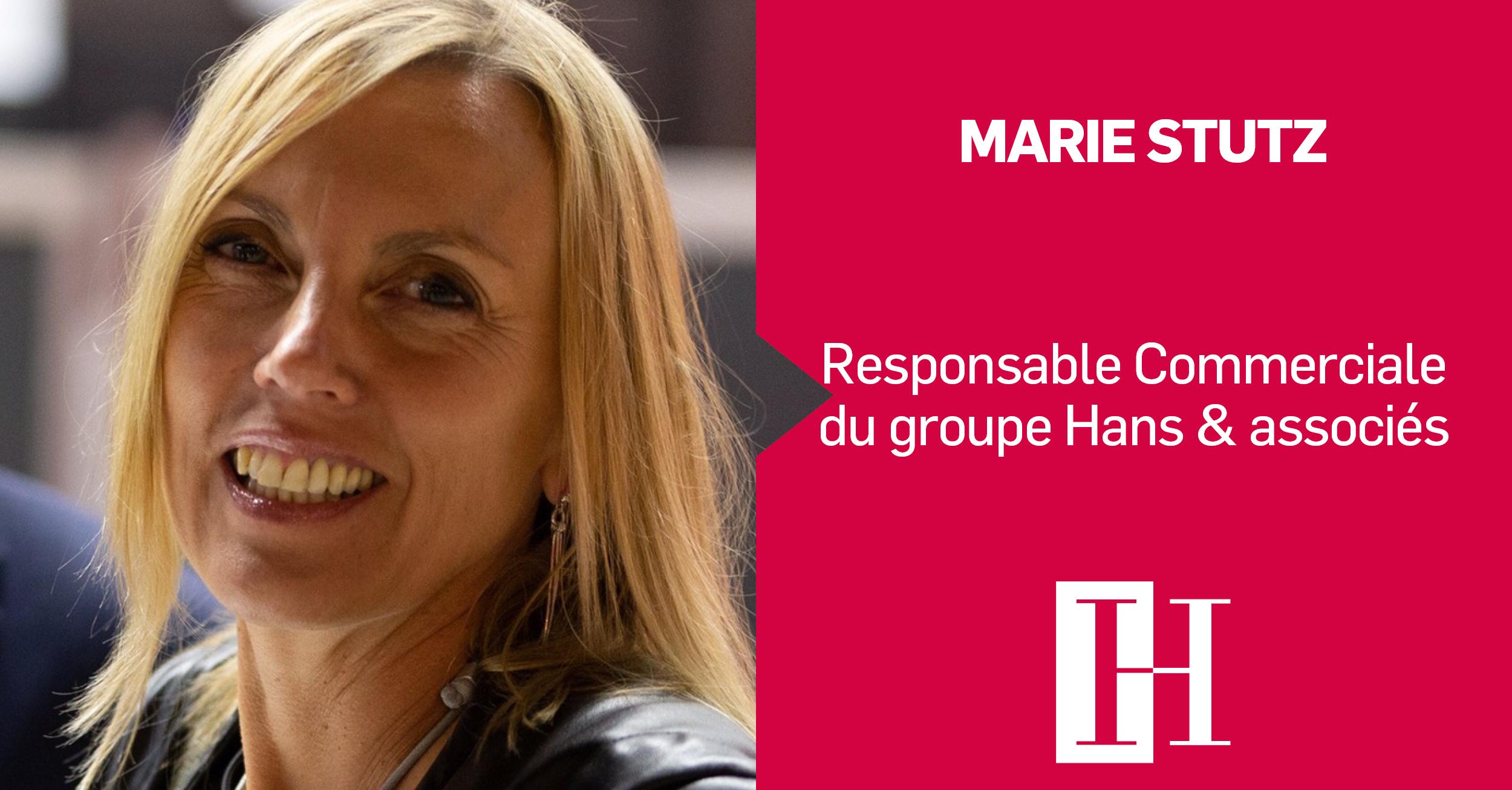 Marie Stutz responsable commerciale du groupe Hans & associés
